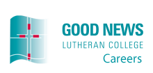 Good News Lutheran College Careers - Home